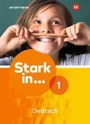 Cover-Bild zu Stark in ... Deutsch / Stark in Deutsch Ausgabe 2017