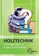 Cover-Bild zu Holztechnik - Prüfungswissen in Fragen & Antworten von Nutsch, Wolfgang