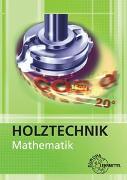 Cover-Bild zu Mathematik Holztechnik von Nutsch, Wolfgang