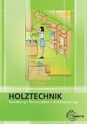 Cover-Bild zu Holztechnik Gestaltung, Konstruktion und Arbeitsplanung von Nutsch, Wolfgang