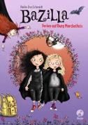 Cover-Bild zu Schmidt, Heike Eva: Bazilla - Ferien auf Burg Morchelfels (eBook)