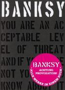 Cover-Bild zu BANKSY - ACHTUNG PROVOKATION! von Shove, Gary