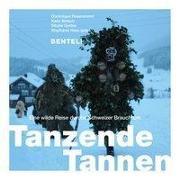 Cover-Bild zu Tanzende Tannen von Rosenmund, Dominique (Hrsg.)