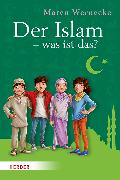 Cover-Bild zu Der Islam - was ist das? von Wernecke, Maren