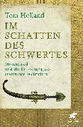 Cover-Bild zu Im Schatten des Schwertes von Holland, Tom