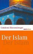 Cover-Bild zu Der Islam von Hierzenberger, Gottfried