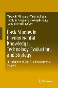 Cover-Bild zu Basic Studies in Environmental Knowledge, Technology, Evaluation, and Strategy (eBook) von Nakayama, Hirofumi (Hrsg.)