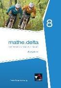 Cover-Bild zu mathe.delta 8 Lehrerband Berlin/Brandenburg von Bold, Benedikt