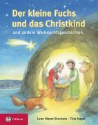 Cover-Bild zu Der kleine Fuchs und das Christikind von Mayer-Skumanz, Lene