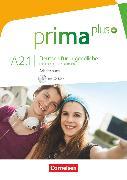 Cover-Bild zu Jin, Friederike: Prima plus, Deutsch für Jugendliche, Allgemeine Ausgabe, A2: Band 1, Arbeitsbuch mit CD-ROM, Mit interaktiven Übungen auf scook.de