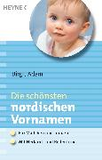 Cover-Bild zu Die schönsten nordischen Vornamen (eBook) von Adam, Birgit