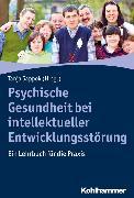 Cover-Bild zu Psychische Gesundheit bei intellektueller Entwicklungsstörung (eBook) von Elstner, Samuel (Beitr.)