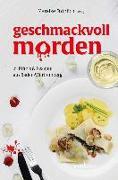 Cover-Bild zu Geschmackvoll morden von Fröhlich, Mareike