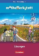 Cover-Bild zu Barzel, Bärbel: Mathewerkstatt, Mittlerer Schulabschluss Baden-Württemberg, Band 4, Lösungsheft zum Schülerbuch