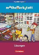 Cover-Bild zu Barzel, Bärbel: Mathewerkstatt, Mittlerer Schulabschluss - Allgemeine Ausgabe, 7. Schuljahr, Lösungsheft zum Schülerbuch