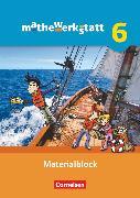 Cover-Bild zu Barzel, Bärbel: Mathewerkstatt, Mittlerer Schulabschluss - Allgemeine Ausgabe, 6. Schuljahr, Materialblock, Arbeitsmaterial mit Wissensspeicher