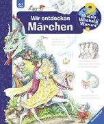 Cover-Bild zu Gernhäuser, Susanne: Wieso? Weshalb? Warum? Wir entdecken Märchen (Band 68)