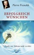 Cover-Bild zu Erfolgreich wünschen von Franckh, Pierre
