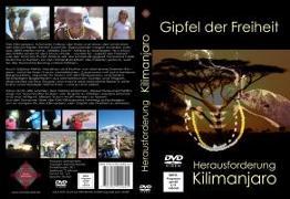Cover-Bild zu Gipfel der Freiheit - Herausforderung Kilimanjaro von Nehls, Michael
