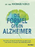 Cover-Bild zu Die Formel gegen Alzheimer (eBook) von Nehls, Michael
