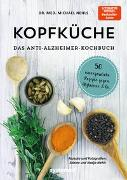 Cover-Bild zu Kopfküche. Das Anti-Alzheimer-Kochbuch von Nehls, Michael
