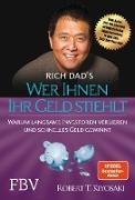 Cover-Bild zu Kiyosaki, Robert T.: Wer Ihnen Ihr Geld stiehlt (eBook)