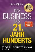Cover-Bild zu Kiyosaki, Robert T.: Das Business des 21. Jahrhunderts (eBook)