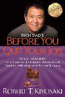 Cover-Bild zu Kiyosaki, Robert T.: Rich Dad's Before You Quit Your Job (eBook)