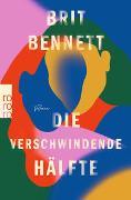 Cover-Bild zu Bennett, Brit: Die verschwindende Hälfte