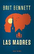 Cover-Bild zu Bennett, Brit: Las Madres (eBook)
