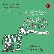 Cover-Bild zu Heinrich, Finn-Ole: Die erstaunlichen Abenteuer der Maulina Schmitt - Warten auf Wunder (Audio Download)