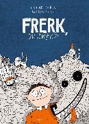 Cover-Bild zu Heinrich, Finn-Ole: Frerk, du Zwerg!