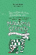 Cover-Bild zu Heinrich, Finn-Ole: Die erstaunlichen Abenteuer der Maulina Schmitt - Warten auf Wunder