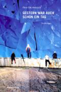 Cover-Bild zu Heinrich, Finn-Ole: Gestern war auch schon ein Tag (eBook)
