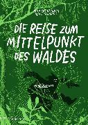 Cover-Bild zu Heinrich, Finn-Ole: Die Reise zum Mittelpunkt des Waldes (eBook)