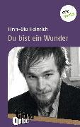 Cover-Bild zu Heinrich, Finn-Ole: Du bist ein Wunder - Literatur-Quickie (eBook)