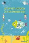 Cover-Bild zu Fritsch, Marlene: Alle guten Wünsche zur Erstkommunion