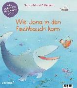 Cover-Bild zu Fritsch, Marlene: Wie Jona in den Fischbauch kam. Warum Noah eine Arche baute