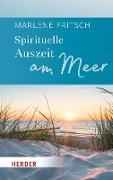 Cover-Bild zu Fritsch, Marlene: Spirituelle Auszeit am Meer (eBook)