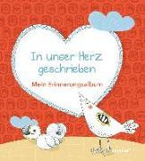 Cover-Bild zu Fritsch, Marlene: In unser Herz geschrieben