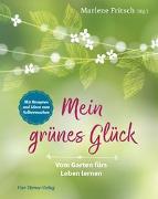 Cover-Bild zu Fritsch, Marlene (Hrsg.): Mein grünes Glück