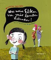 Cover-Bild zu Jeschke, Mathias: Was meine Eltern von mir lernen können