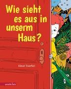 Cover-Bild zu Tsarfati, Einat: Wie sieht es aus in unserm Haus?