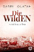 Cover-Bild zu Louatah, Sabri: Die Wilden - Familientreffen (eBook)
