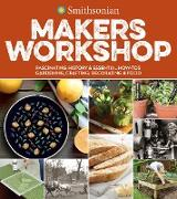 Cover-Bild zu Smithsonian Institution: Smithsonian Makers Workshop (eBook)