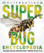 Cover-Bild zu Smithsonian Institution: Super Bug Encyclopedia