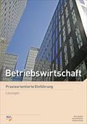 Cover-Bild zu Betriebswirtschaft - Praxisorientierte Einführung von König, Andreas