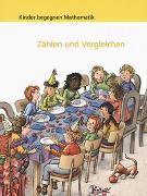 Cover-Bild zu Kinder begegnen Mathematik, Zählen und Vergleichen, Arbeitsmappe von Autorenteam