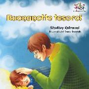 Cover-Bild zu Buonanotte Tesoro! (Italian Book for Kids): Goodnight, My Love! - Italian Children's Book