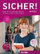 Cover-Bild zu Sicher! aktuell B2.1 / Kurs- und Arbeitsbuch mit MP3-CD zum Arbeitsbuch, Lektion 1-6 von Perlmann-Balme, Michaela